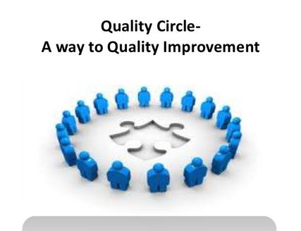 PELATIHAN Melakukan Perbaikan dengan Quality Control Circle (QCC)